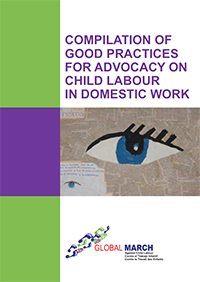 Compilation of Good Practices for Advocacy on Child Labour in Domestic Work