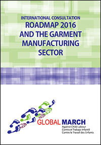 INTERNATIONAL CONSULTATION ROADMAP 2016 AND THE GARMENT MANUFACTURING SECTOR