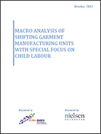 MACRO ANALYSIS OF SHIFTING GARMENT MANUFACTURING UNITS WITH SPECIAL FOCUS ON CHILD LABOUR