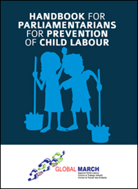 HANDBOOK FOR PARLIAMENTARIANS FOR PREVENTION OF CHILD LABOUR
