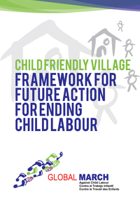 Child Friendly Village Framework for Future Action for Ending Child Labour