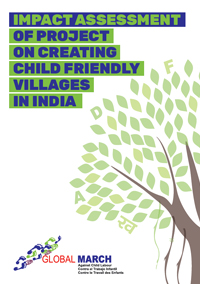 Impact Assessment of Project on Creating Child Friendly Villages in India