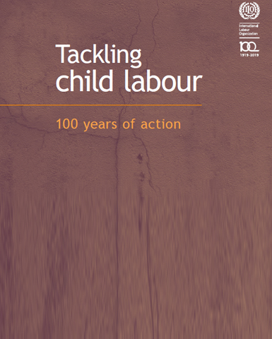 ILO: Tackling Child Labour: 100 Years of Action