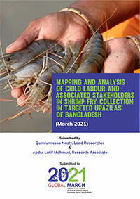 Mapping and Analysis of Child Labour and Associated Stakeholders in Shrimp Fry Collection in Targeted Upazilas of Bangladesh