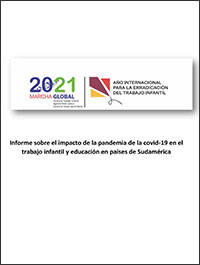 South America : Study on impact of COVID-19 on Child Labour and Education (Spanish)